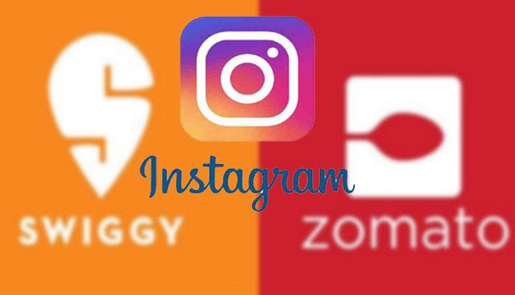 Instagram Partners Swiggy, Zomato To Help Small Restaurants