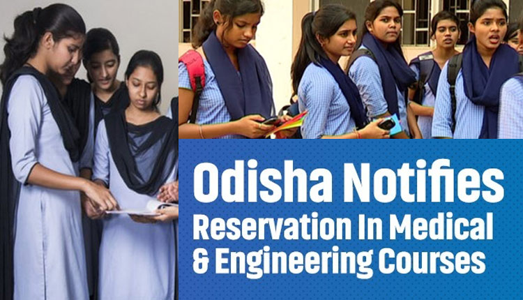 Reservation of 15% seats in medical & engineering colleges of Odisha